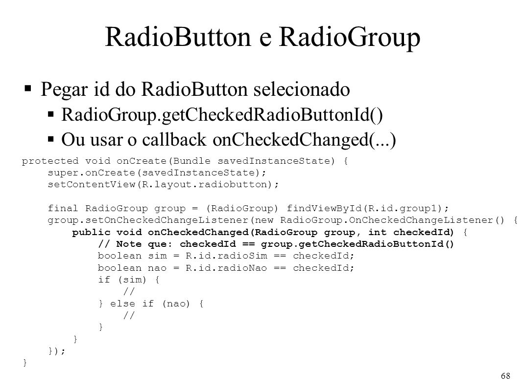 RadioButton e RadioGroup
