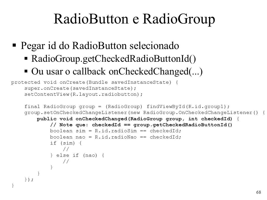 RadioButton e RadioGroup