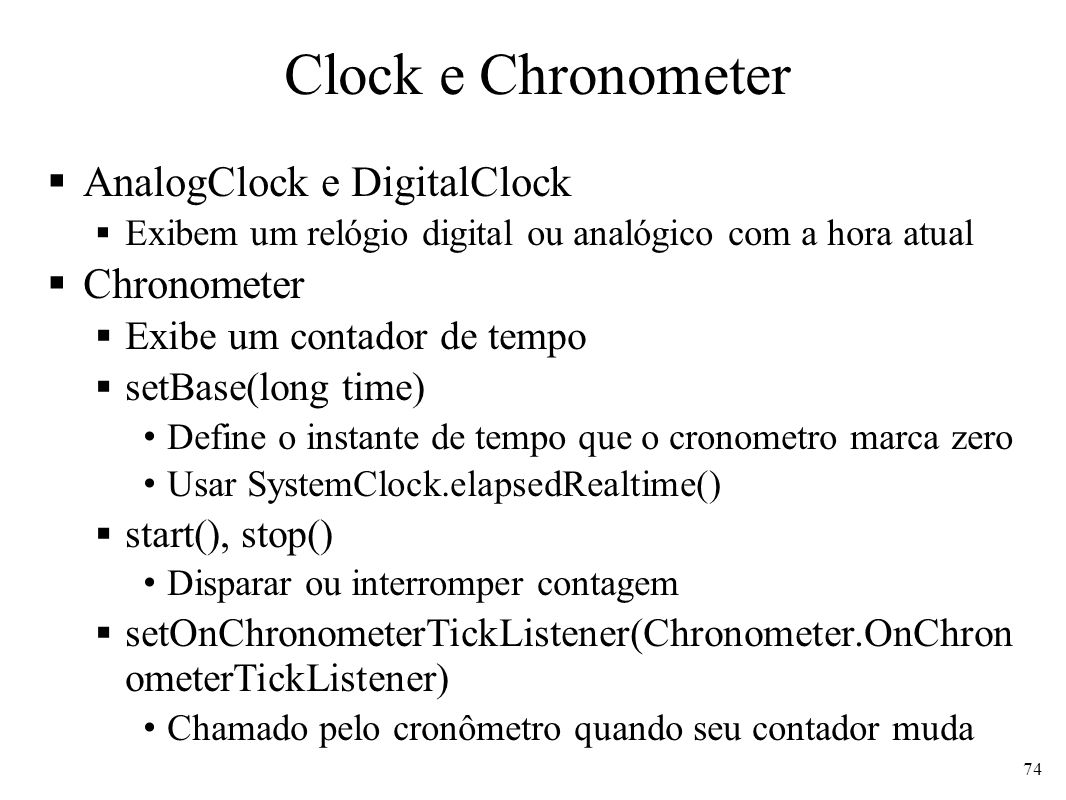Clock e Chronometer AnalogClock e DigitalClock Chronometer