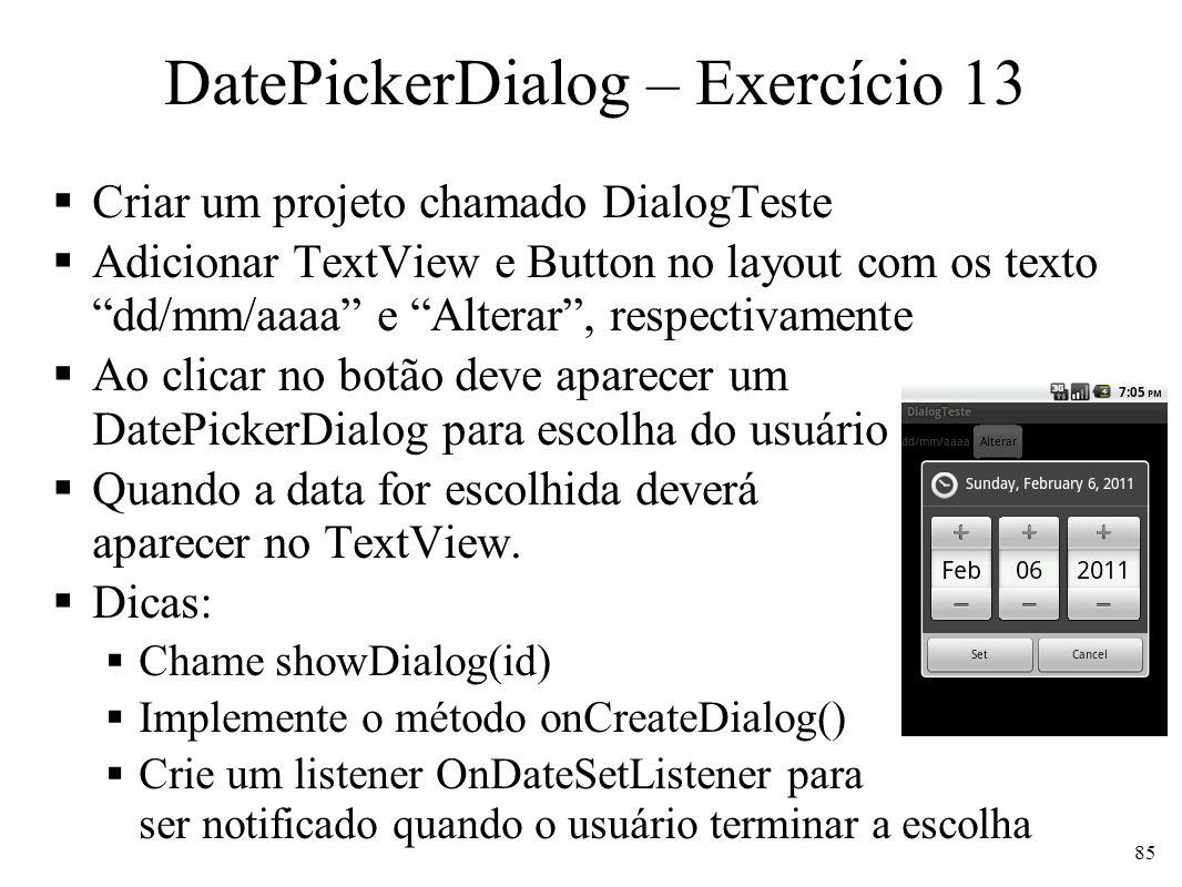 DatePickerDialog – Exercício 13