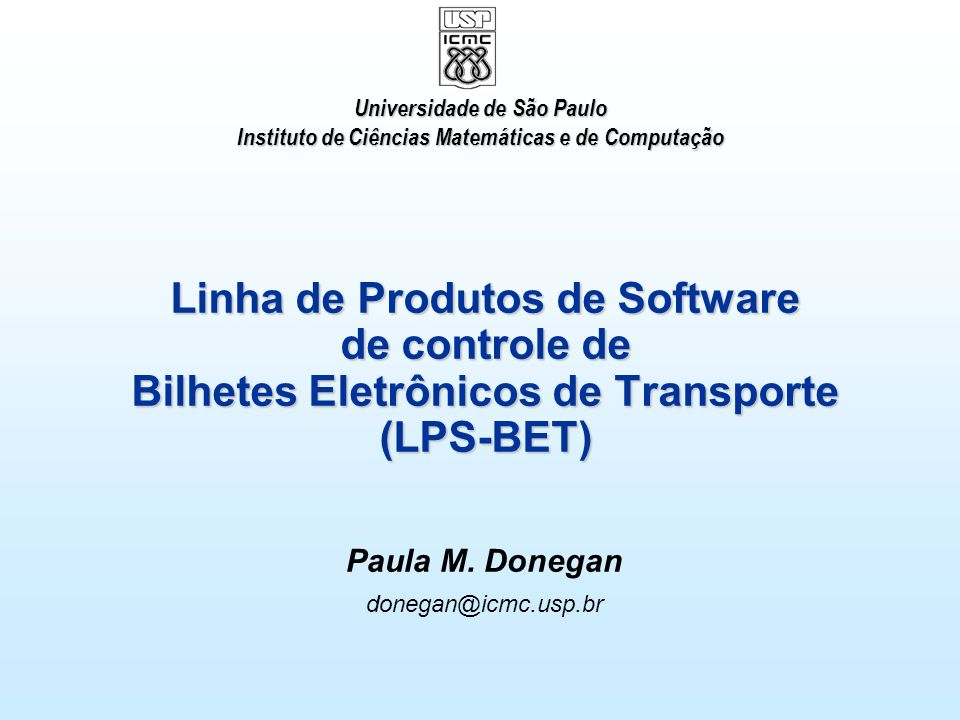 Paula M. Donegan donegan@icmc.usp.br