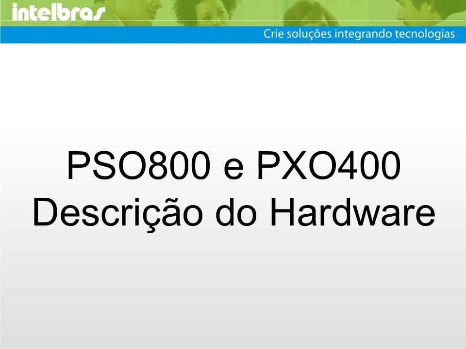 PSO800 e PXO400 Descrição do Hardware 1
