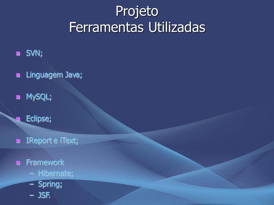 Projeto Ferramentas Utilizadas