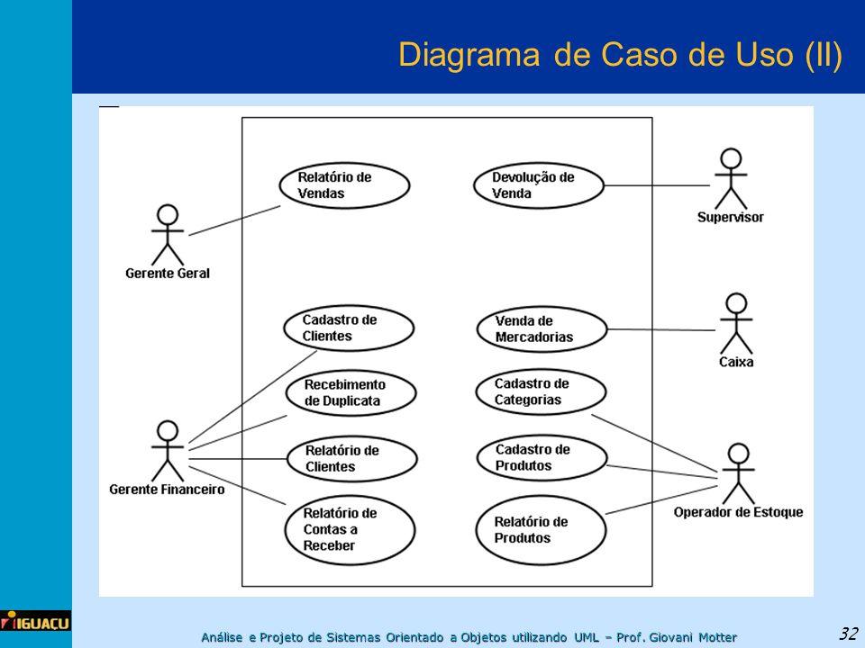 Diagrama de Caso de Uso (II)