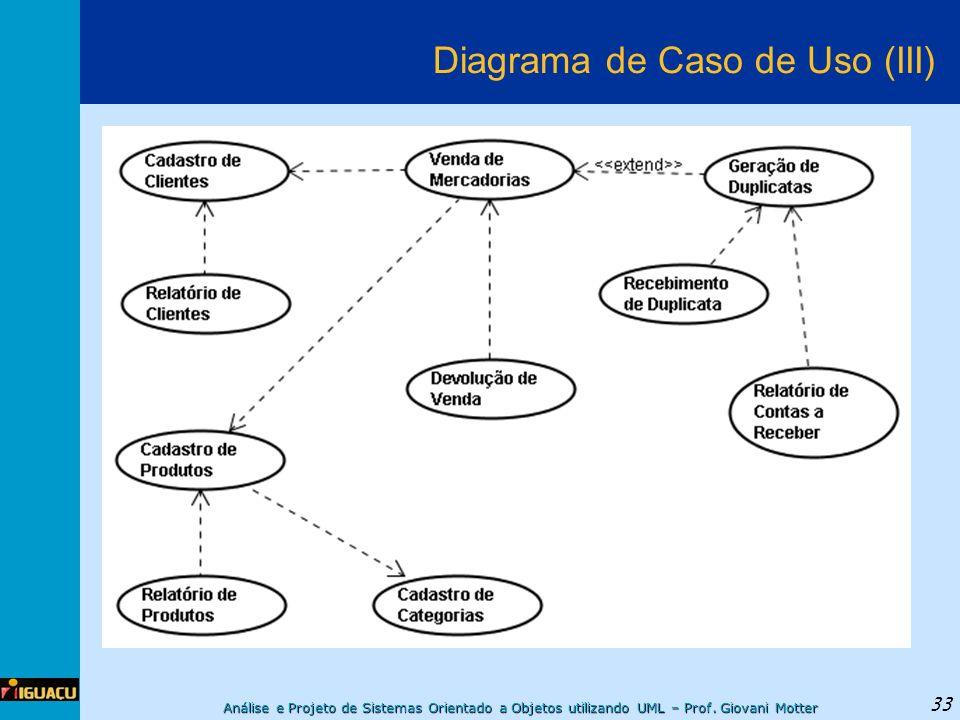 Diagrama de Caso de Uso (III)