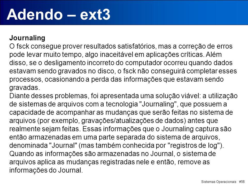 Adendo – ext3 Introdução Journaling