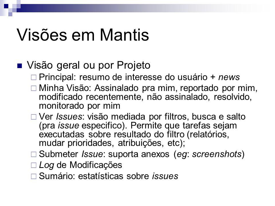 Visões em Mantis Visão geral ou por Projeto