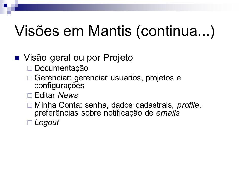 Visões em Mantis (continua...)