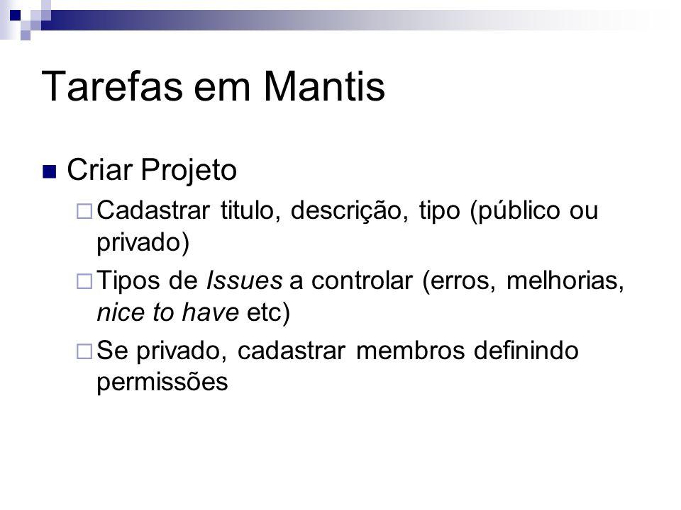 Tarefas em Mantis Criar Projeto
