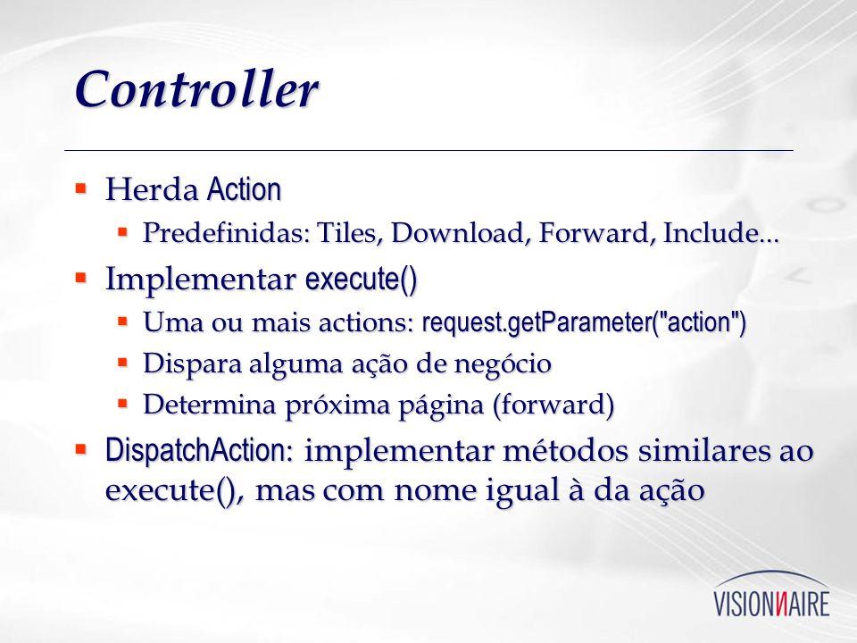 Controller Herda Action Implementar execute()