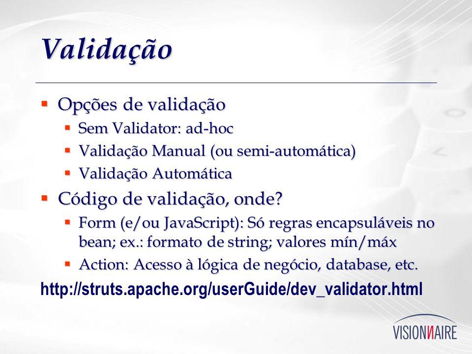Validação Opções de validação Código de validação, onde