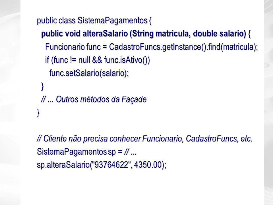 public class SistemaPagamentos {