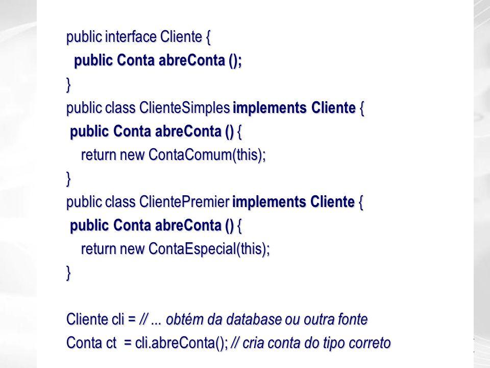 public interface Cliente {