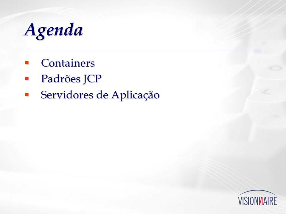 Agenda Containers Padrões JCP Servidores de Aplicação