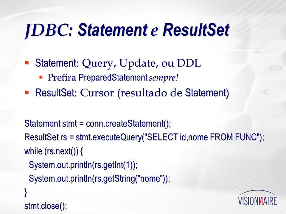 JDBC: Statement e ResultSet