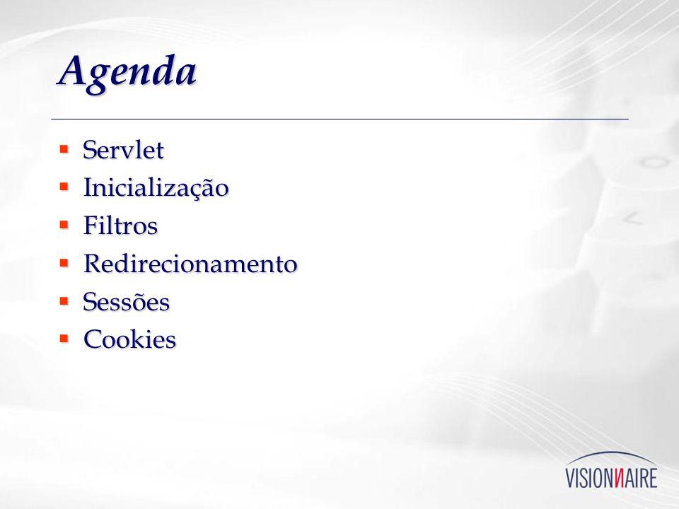 Agenda Servlet Inicialização Filtros Redirecionamento Sessões Cookies