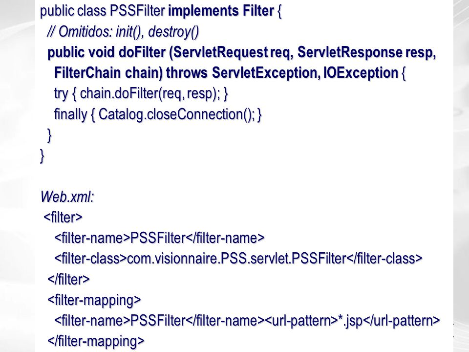 public class PSSFilter implements Filter {