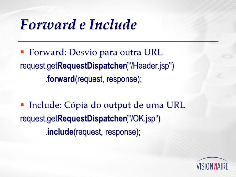 Forward e Include Forward: Desvio para outra URL