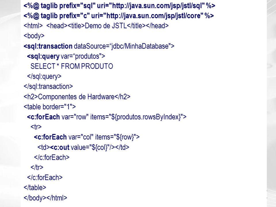 <%@ taglib prefix= sql uri= http://java. sun