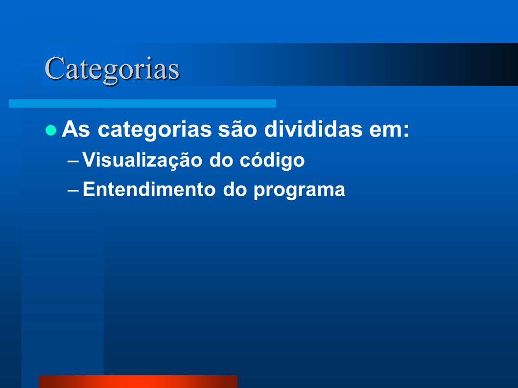 Categorias As categorias são divididas em: Visualização do código