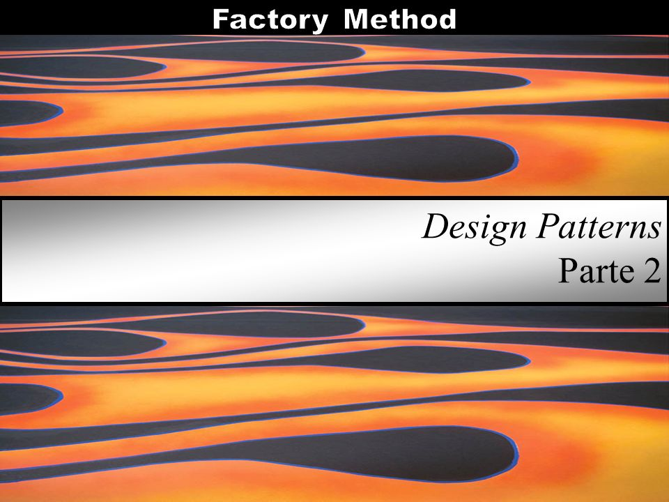 Design Patterns Parte 2