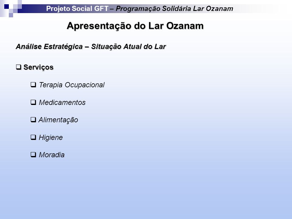 Apresentação do Lar Ozanam
