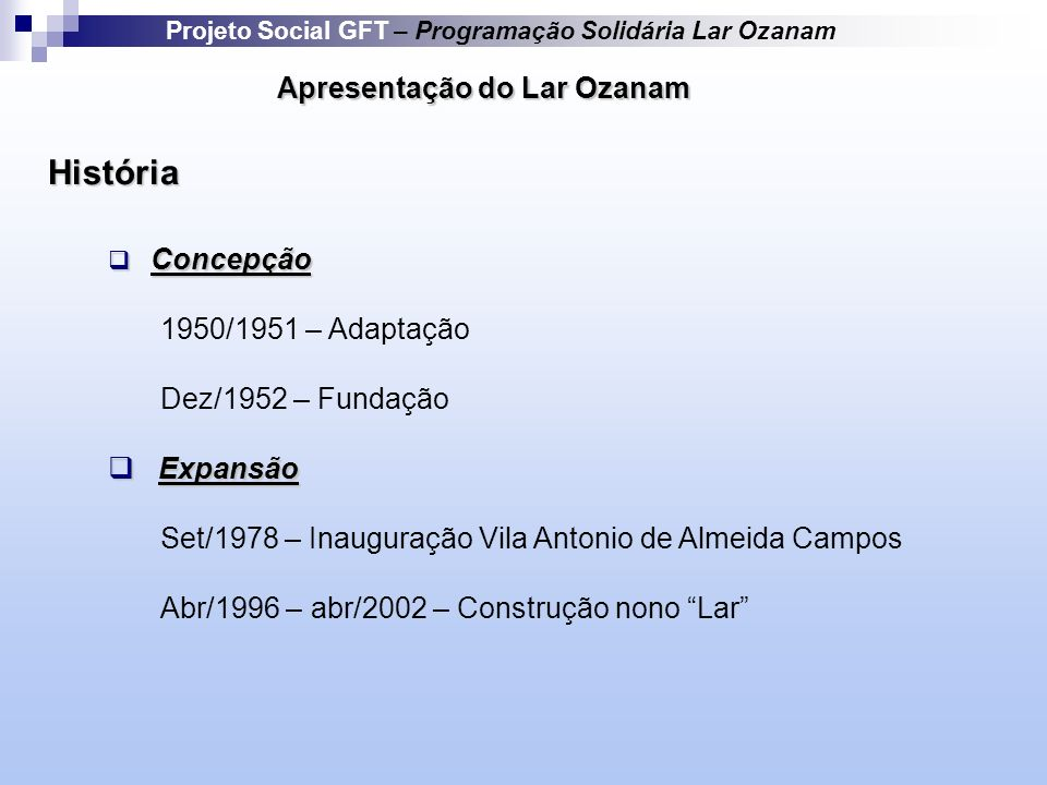 História Apresentação do Lar Ozanam 1950/1951 – Adaptação