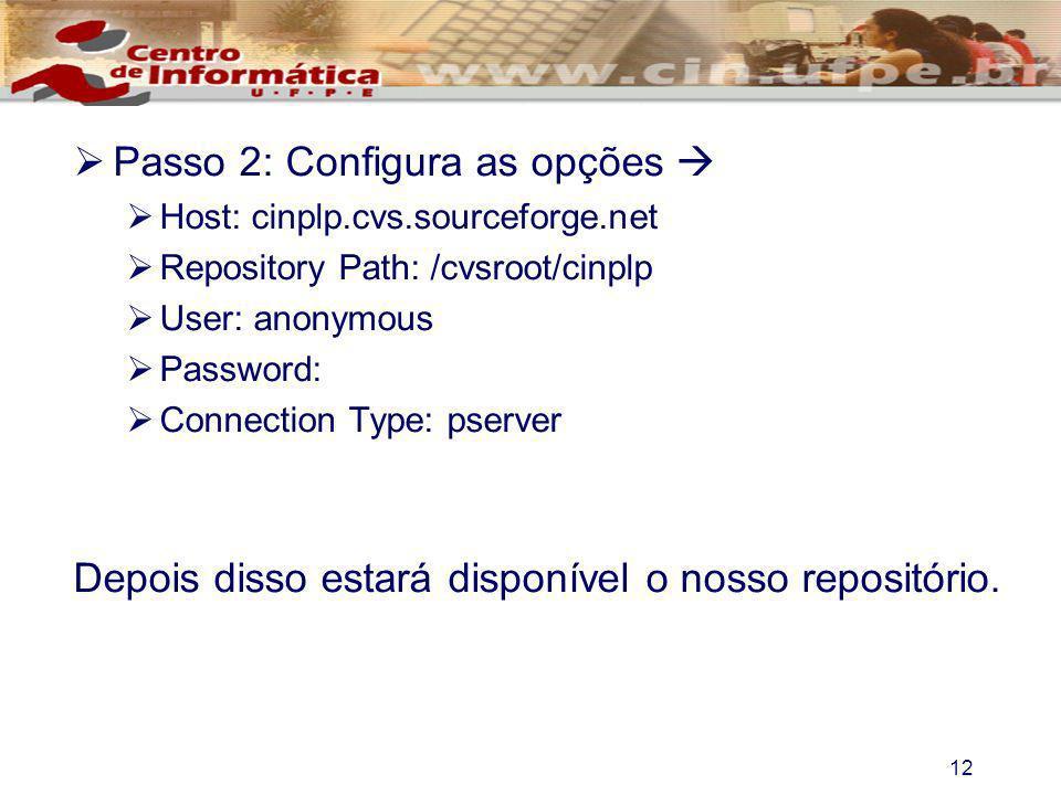 Passo 2: Configura as opções 