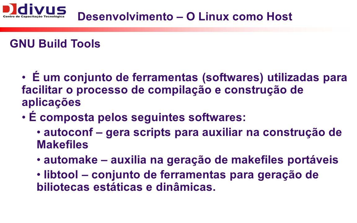 Desenvolvimento – O Linux como Host