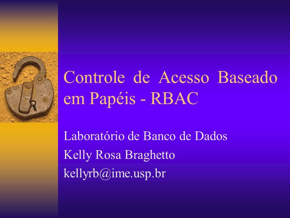 Controle de Acesso Baseado em Papéis - RBAC