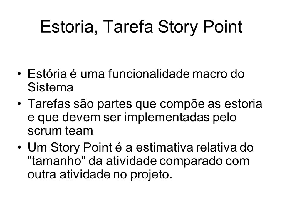 Estoria, Tarefa Story Point