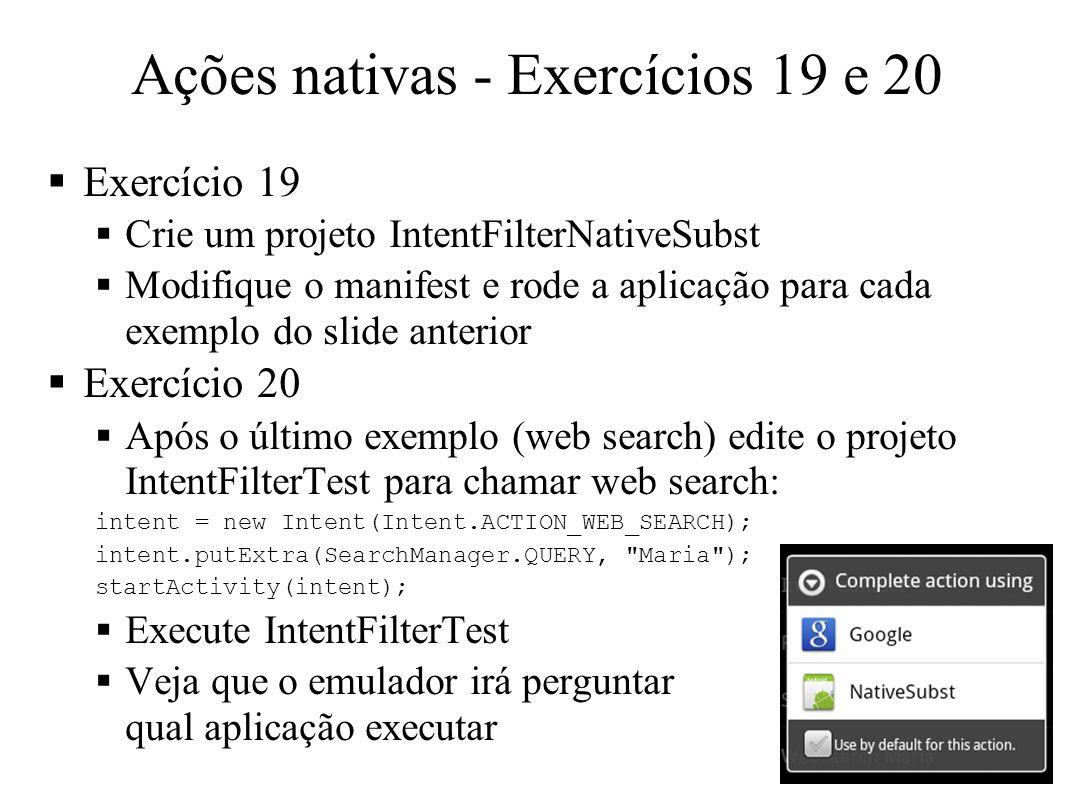 Ações nativas - Exercícios 19 e 20