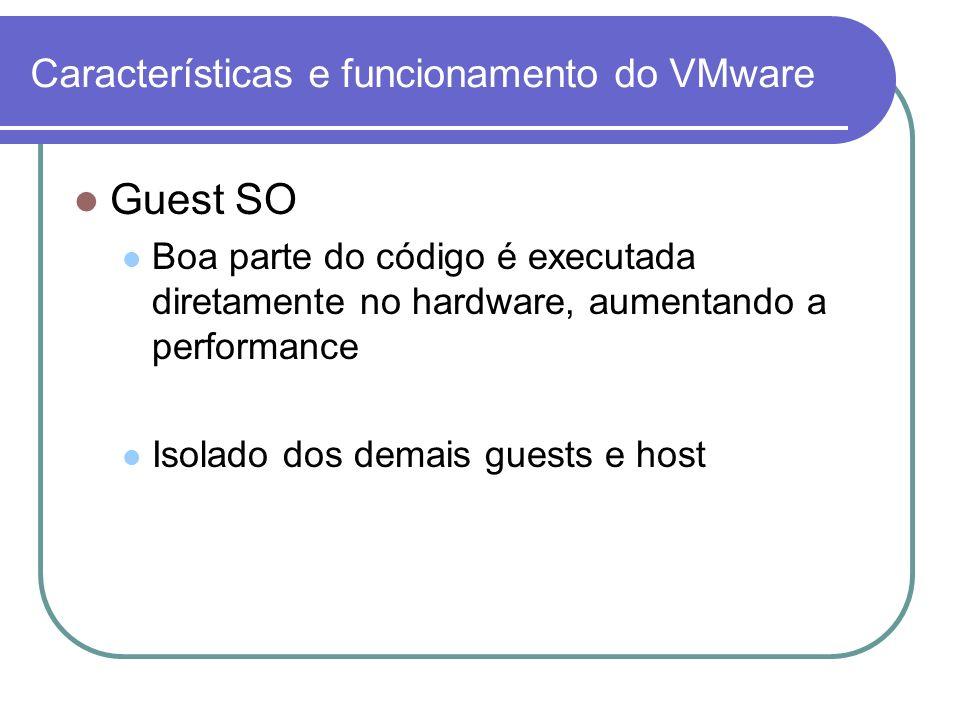 Características e funcionamento do VMware