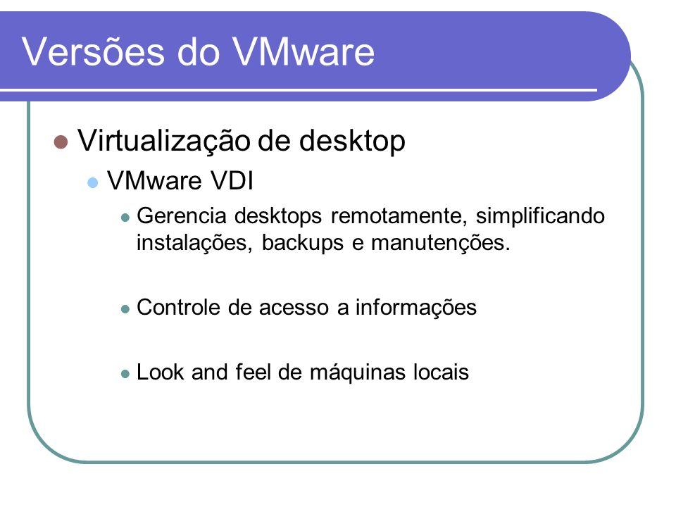 Versões do VMware Virtualização de desktop VMware VDI