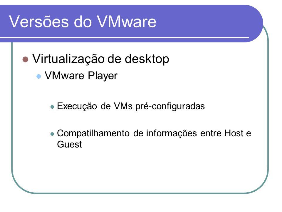 Versões do VMware Virtualização de desktop VMware Player
