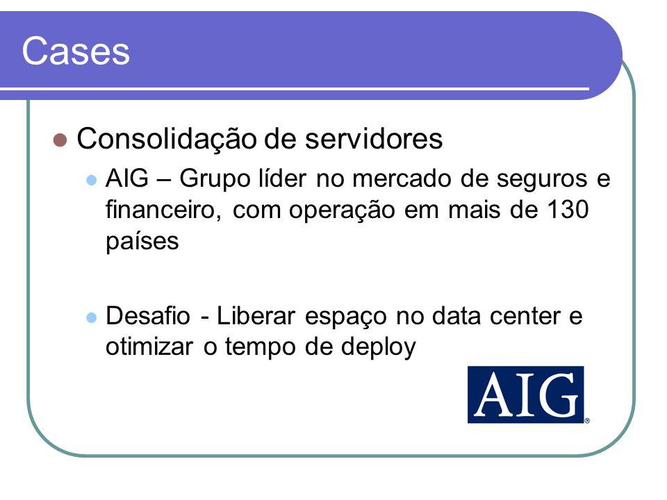 Cases Consolidação de servidores