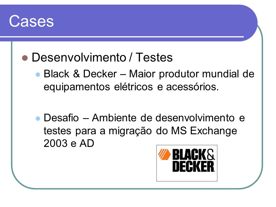 Cases Desenvolvimento / Testes