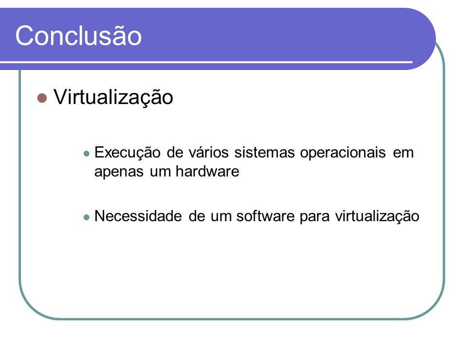 Conclusão Virtualização