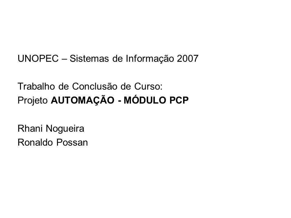 UNOPEC – Sistemas de Informação 2007