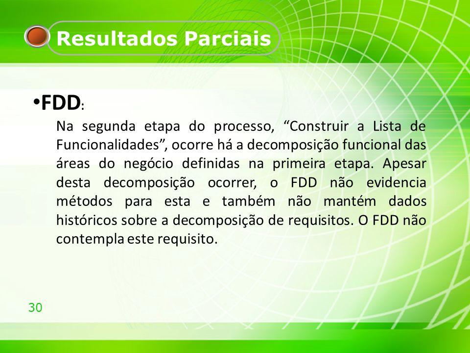 FDD: Resultados Parciais