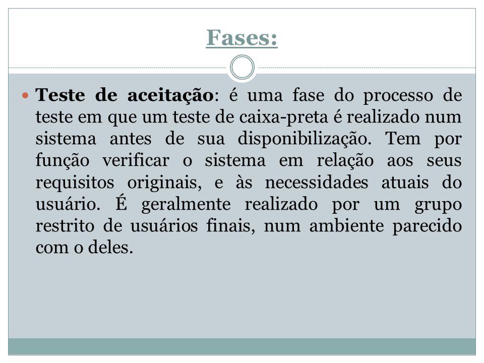 Fases: