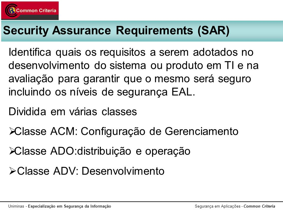 Security Assurance Requirements (SAR)