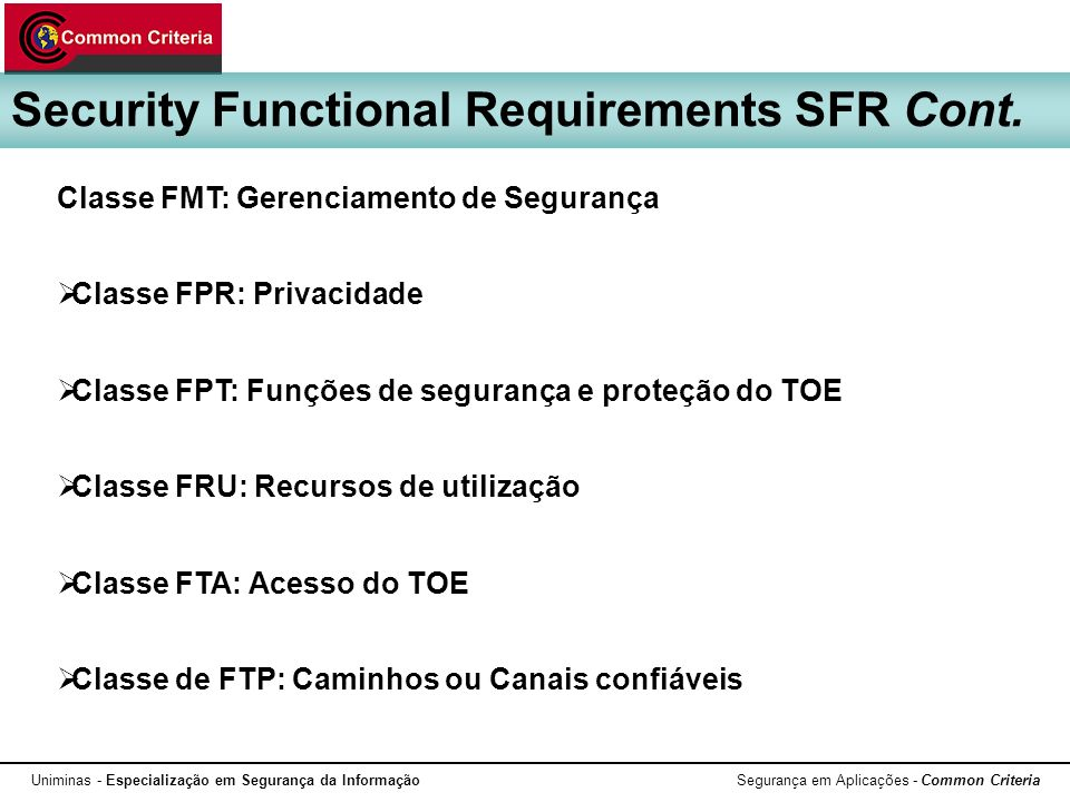 Security Functional Requirements SFR Cont.