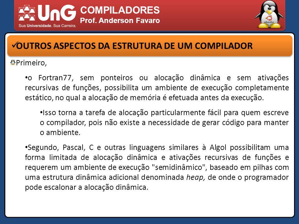 OUTROS ASPECTOS DA ESTRUTURA DE UM COMPILADOR
