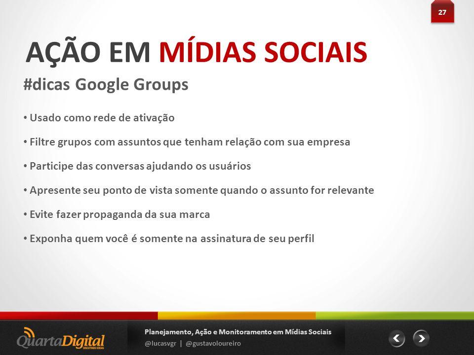 AÇÃO EM MÍDIAS SOCIAIS #dicas Google Groups