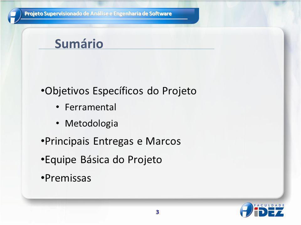 Sumário Objetivos Específicos do Projeto Principais Entregas e Marcos