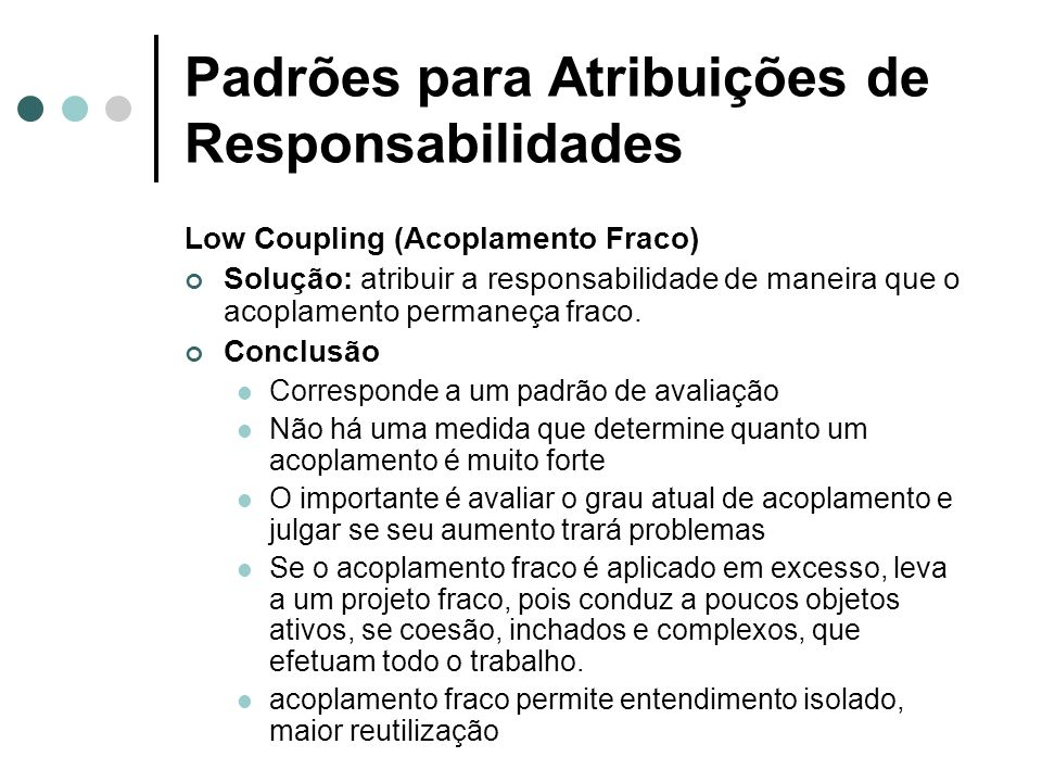 Padrões para Atribuições de Responsabilidades