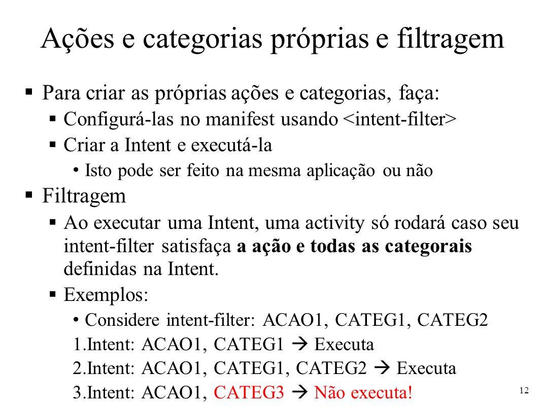 Ações e categorias próprias e filtragem