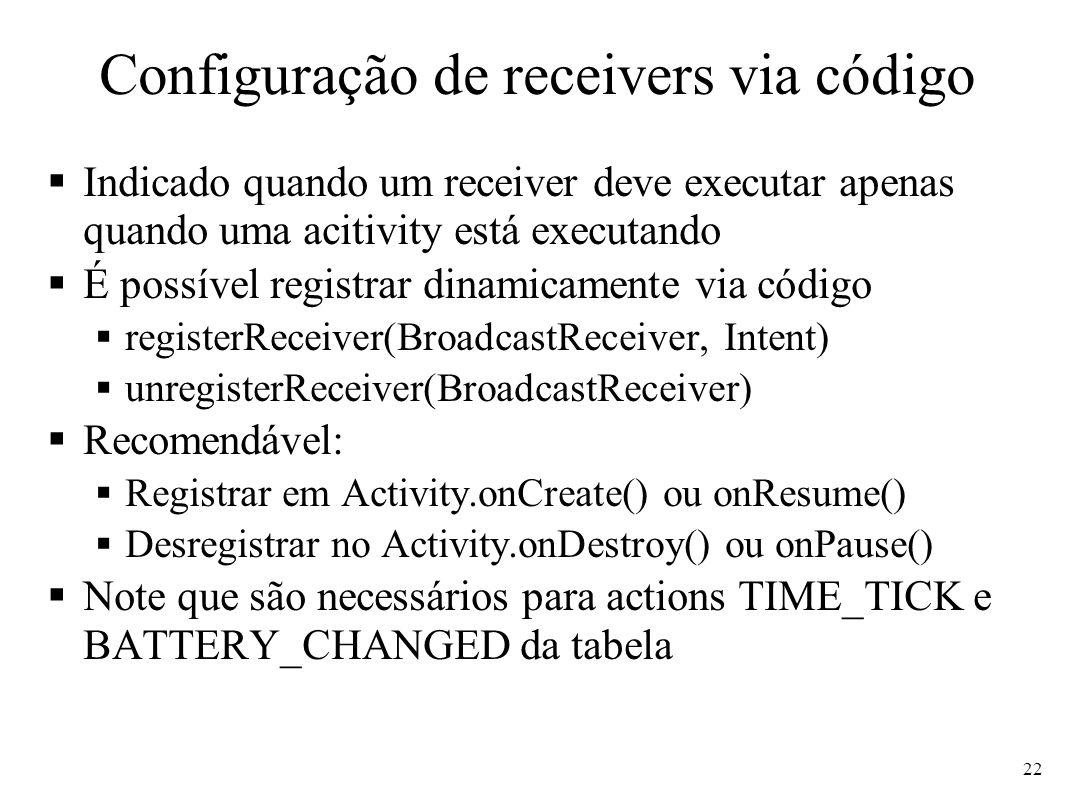 Configuração de receivers via código