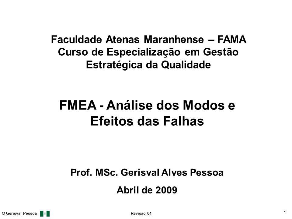 FMEA - Análise dos Modos e Efeitos das Falhas
